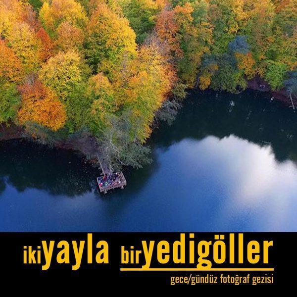Ankara çıkışlı yedigöller turu